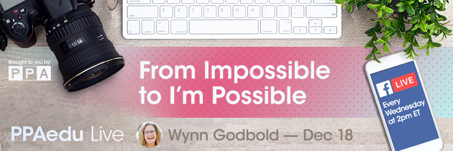 PPA Education Live Series features Wynn Godbold who will teach photographers that everything is possible.