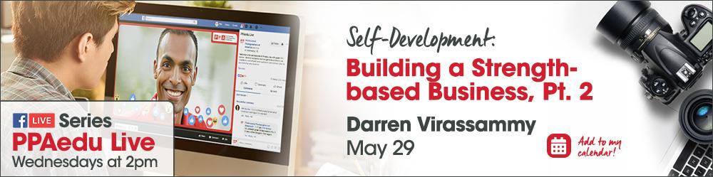 Building a Strength-based Business, Part II with Darren Virassammy