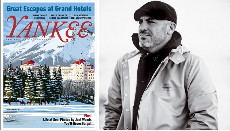 COVER ©YANKEE; PORTRAIT OF JOEL WOODS ©JOEL CALDWELL